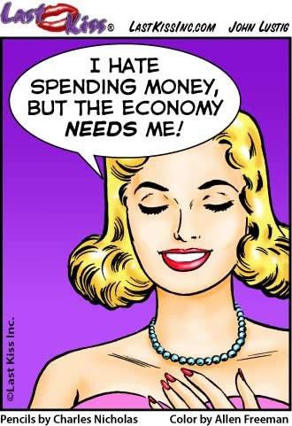 The Economy Needs Me