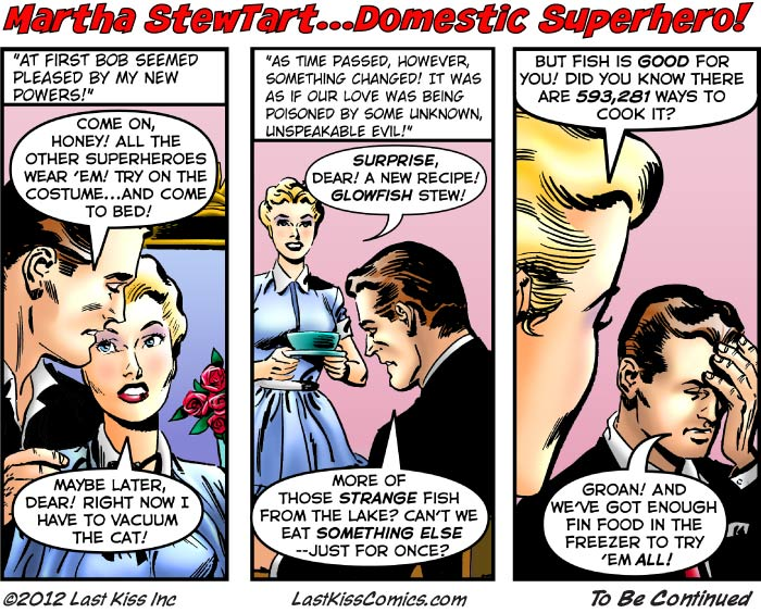 Martha StewTart…Domestic Superhero, Part 6