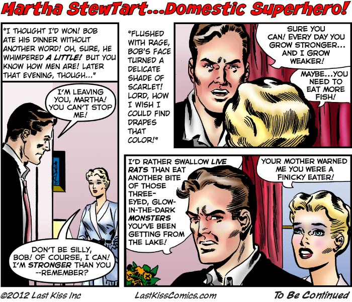 Martha StewTart…Domestic Superhero, Part 7