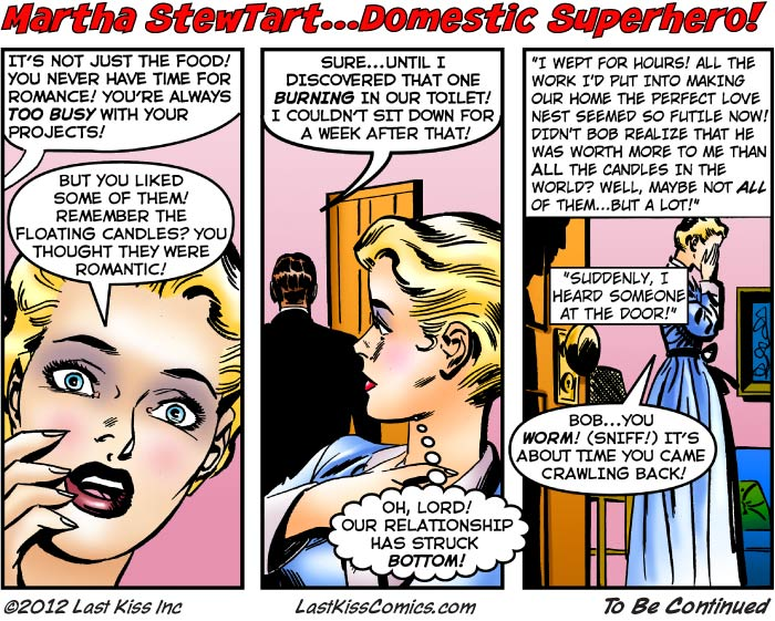 Martha StewTart…Domestic Superhero, Part 8