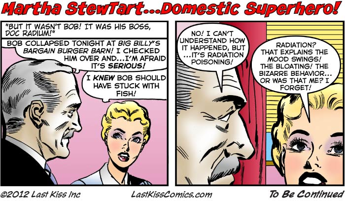 Martha StewTart…Domestic Superhero, Part 9
