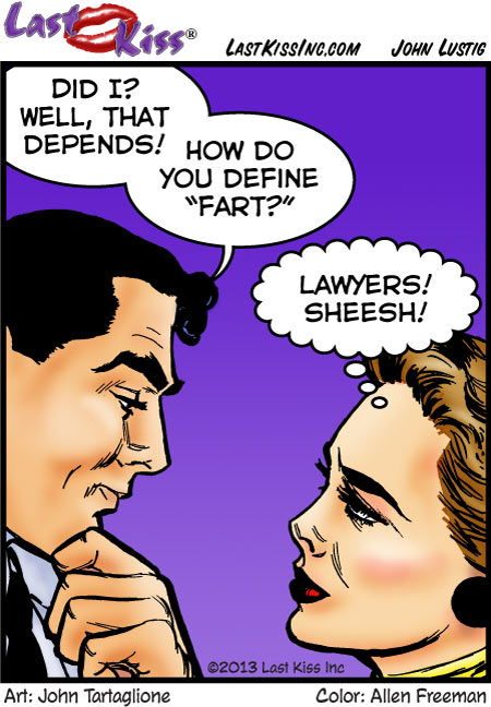 Downside of Dating a Lawyer