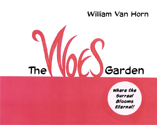 "The Cover of William Van Horn's ""The Woes Garden"""