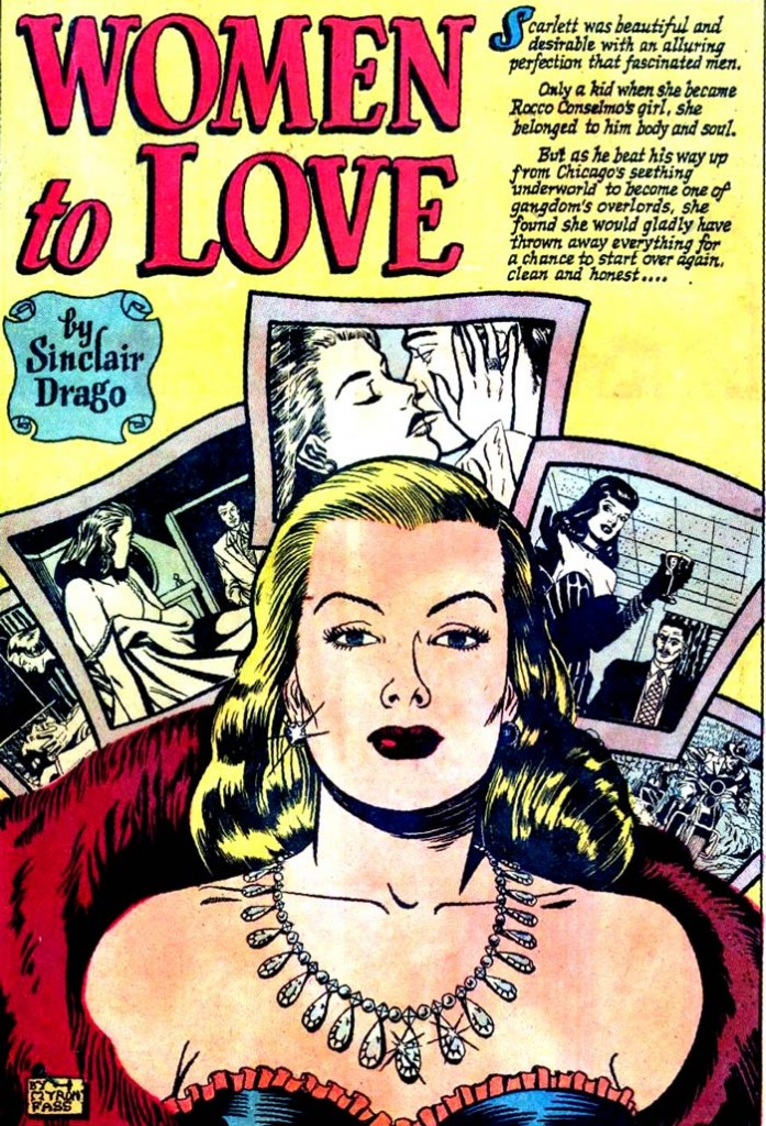 "Art by Myron Fass from the story ""Women to Love"" in COMPLETE ROMANCE #1, 1949."
