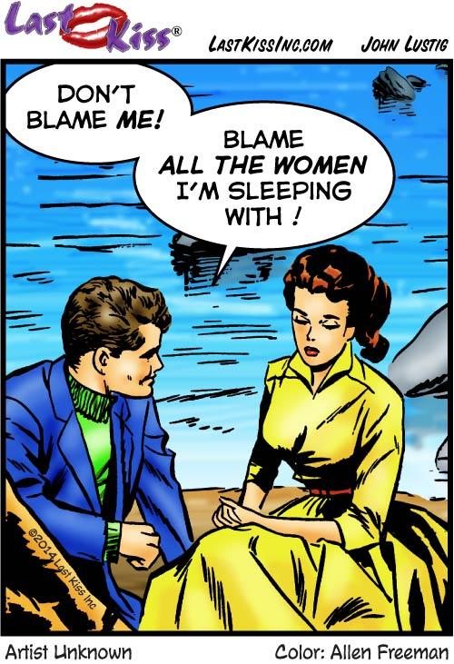 Blame Those Women