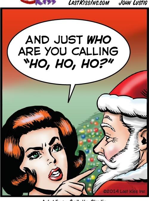 Ho, Ho…Uh, Oh!