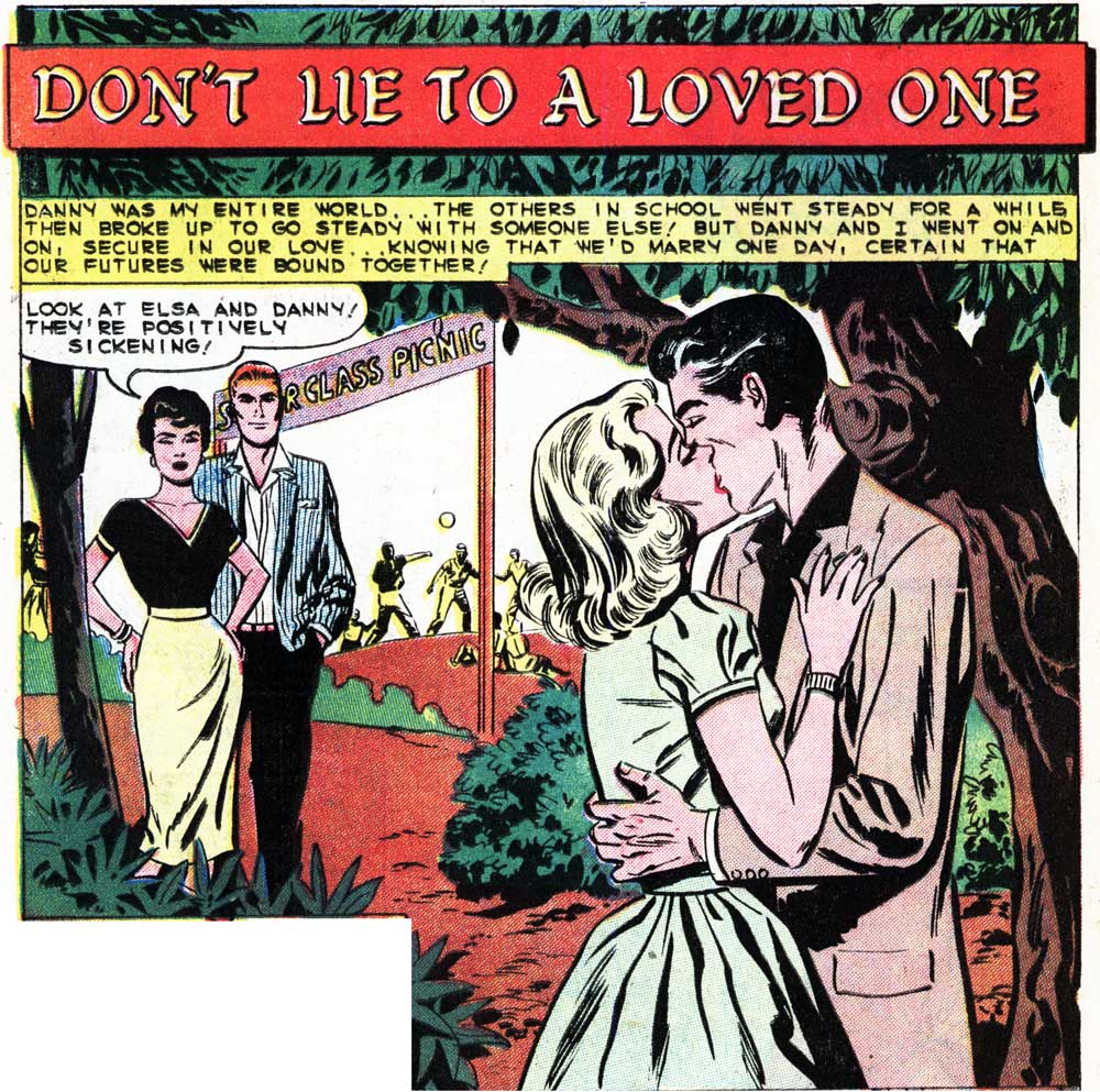 "Art by Charles Nicholas & Vince Alascia from the story ""Don't Lie to a Loved One"" in FIRST KISS #11, 1959."