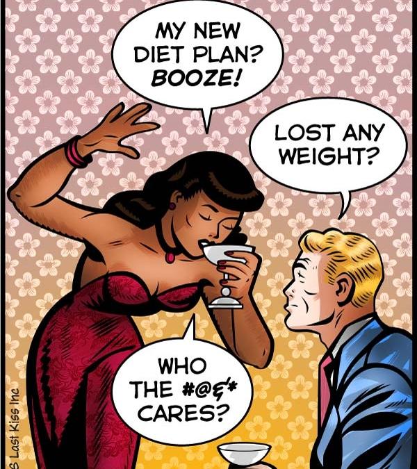 My New Diet Plan—Booze!