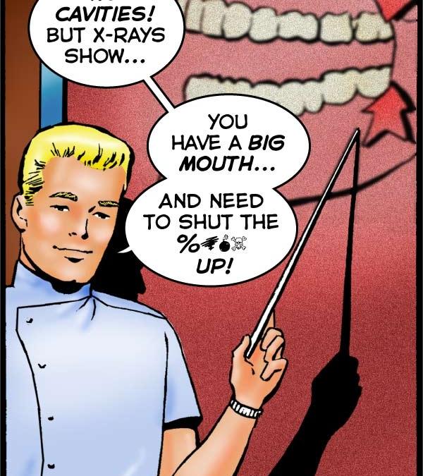 No Cavities, But…