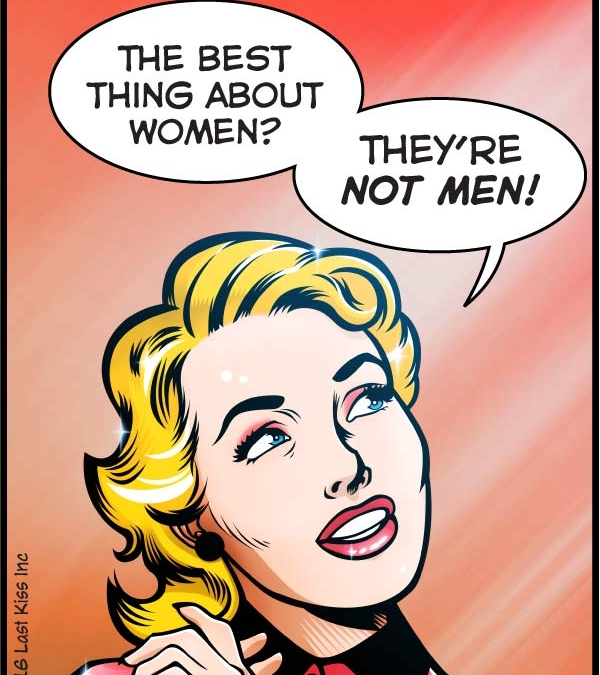 The Best Thing About Women…